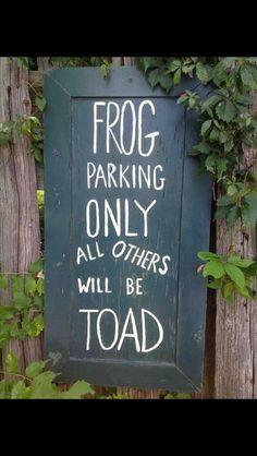 Frog humor.