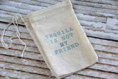 25 HANGOVER KITS  Hand stamped muslin by ChiliAndPeachesAmore, recovery kit, tequila is not my friend! On Etsy