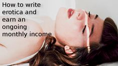 Building a successful erotica writing and publishing business