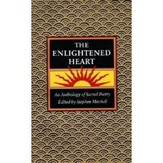 An anthology of poetry chosen from the world's great religious and literary traditions--the perfect companion to the bestselling Tao Te C...