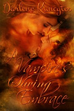 A Vampire's Saving Embrace (Book 1) (The Supernatural Desire Series) by Darlene Kuncytes http://www.amazon.com/dp/B00BHYJRCU/ref=cm_sw_r_pi_dp_Uxy.wb1YCY8P7