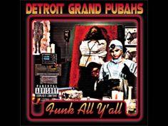 Detroit Grand Pubahs- After School Special