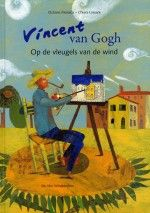 Vincent van Gogh-Op de vleugels van de wind van het Italiaanse duo Octavia Monaco en Chiara Lossani doet de wind het lot van Van Gogh bepalen. Inkijkexemplaar.
