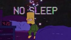 NO SLEEP - Hour Version] Simpson Wallpaper Iphone, Sad Wallpaper, Cartoon Wallpaper, Bart Simpson, Playlists, Simpson Tumblr, Simpsons Videos, Simpsons Meme, Simpsons Art