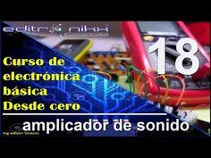 curso de electronica basica desde cero(#18 amplificador de sonido) - YouTube