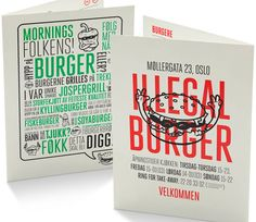 A great restau­rant iden­tity designed by Oslo-based The Metric System for new burger joint Illegal Burger