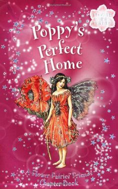 Poppy's Perfect Home: A Flower Fairies Friends Chapter Book by Cicely Mary Barker
