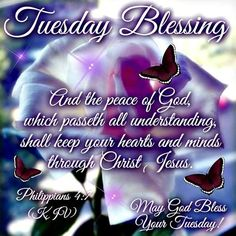 Tuesday Blessing..May God Bless Your Tuesday!!