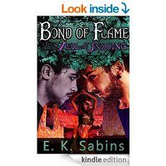 Warm up your week! Bond of Flame by #indiewriter @eksabins - Romantic #Menage #Fantasy #Erotica #Novel