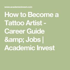 How to Become a Tattoo Artist - Career Guide & Jobs | Academic Invest