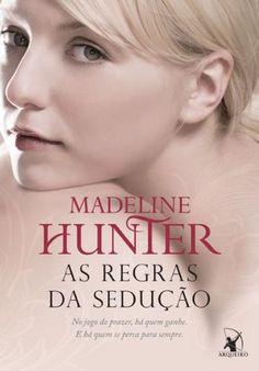 As Regras da Sedução Rothwell's 1 Madeline Hunter ( Bblioteca Pessoal)