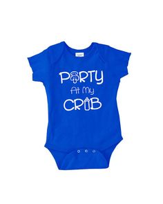 Party At My Crib baby onepiece. cute and funny by youngandstyling