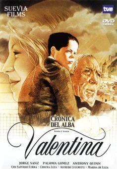 """Valentina (DVD ESP BET), basada en la novel·la semi biográfica """"Crónica del alba"""", de Ramón J.Sender."""