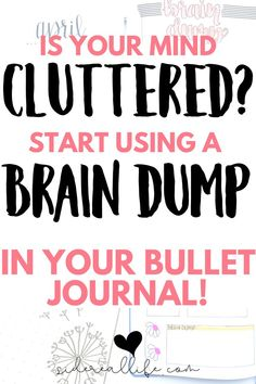 Use a brain dump spread in your bullet journal to declutter your mind & recharge your brain! Are you thinking about too much at once? Using a brain dump bullet journal layout will help get your thoughts on paper and help clear your head!