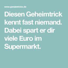 Diesen Geheimtrick kennt fast niemand. Dabei spart er dir viele Euro im Supermarkt.