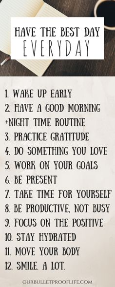 Here are 10+ ways on how to make EVERYDAY your best day. ourbulletprooflife.com Love-Happiness-Positivity-Mindfulness-Mindful living-Spirituality-Law of Attraction-The Secret-Manifesting-Visualizing-Meditation-Gratitude-Self Love-Self Care-Universe-How to Manifest-Visualisation-Dream Life-How to be happy-Personal Development-Anxiety Relief-Stress Relief-Abundance-Inspiration-Inspirational Quotes-Motivational Quotes-Personal Development-Mindset-anxiety relief-stress relief-depression relief