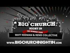 Big Church Night In – The Worship Tour Feat. Matt Redman & Rend Collective Experiment