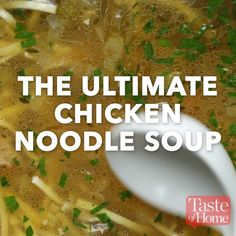 My first Wisconsin winter was so cold, all I wanted to eat was homemade chicken noodle soup. Of all the chicken noodle soup recipes out there, this one is my fa Ultimate Chicken Noodle Soup Recipe, Chicken Soup Recipes, Recipe Chicken, Hamburger Recipes, Tasty Chicken Videos, Homemade Chicken Soup, Chicken Soups, Baked Chicken, Cooking Recipes