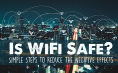 how-to-reduce-the-effects-of-wifi
