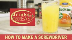 Drinks Made Easy: How to make a Screwdriver Cocktail