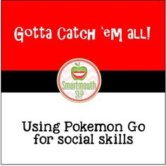 Blog today on using Pokemon GO to work on social language skills in speech therapy groups.