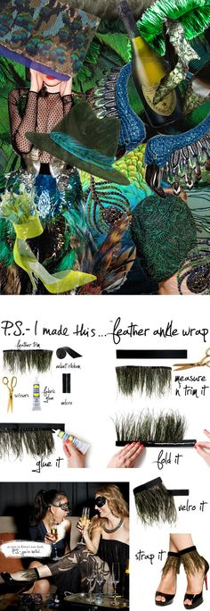 Are you brave enough to let us see your peacock? Add a fly touch to your feet with a flirty ankle accent! Birds of a feather can celebrate together with these fun n' funky wraps…yet another stylish DIY treat fresh out of Erica's new book P.S.- you're invited…, which was also a favorite project of our friends at Who What Wear. Both parties agree that feathers are one of this season's biggest trends, with designers from Erdem to Gucci piling on the plume. Spread your crafty wings and float…