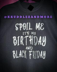 Of course I had to make a birthday shirt (My birthday is Nov. 29th) #princess #b... #baby #blackfriday #blue #create #cricut #cricutmade #crown Birthday Shirts, Black Friday, Cricut, Crown, Throw Pillows, Princess, Create, Blog, Corona