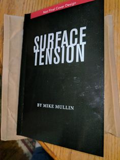 Charity auction for an ARC of SURFACE TENSION. Bid until 11/18/17