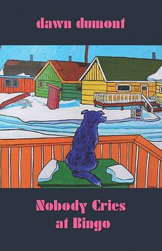 NPR coverage of Nobody Cries at Bingo by Dawn Dumont. News, author interviews, critics' picks and more. New Books, Good Books, Books To Read, Bingo Books, Literature Books, First Nations, Paperback Books, So Little Time, Childrens Books