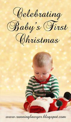 Celebrating Baby's First Christmas - stockings, ornaments, pajamas, photos and Santa!