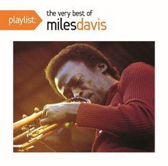 Playlist: The Very Best of Miles Davis [CD]