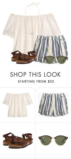 """~if only I was at the beach~"" by flroasburn ❤ liked on Polyvore featuring H&M, Madewell, Birkenstock, Ray-Ban and Kendra Scott"