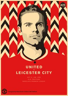 Match poster: Manchester United vs Leicester City, 31 January Designed by Manchester United 2014, Manchester United Football, Old Trafford, Leicester, Kun Aguero, Liga Premier, Soccer Art, Barclay Premier League, Football Design