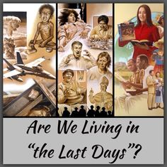 """Are We Living in """"the Last Days""""? What events in our time were foretold in the Bible? What does God's Word say people would be like in """"the last days""""? Regarding """"the last days,"""" what good things does the Bible foretell? Consider how actions and attitudes around us prove that we are now living in """"the last days"""" that the Bible foretold. ♥•.¸¸.•♥ JW.org > Publications > Books and Brochures > What Does the Bible Really Teach?"""