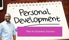 Personal Development Plan for Business Success Repin if you get value.