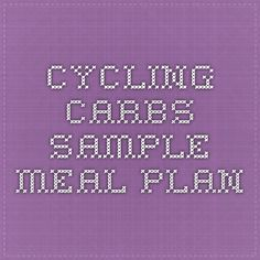 Cycling Carbs Sample Meal Plan