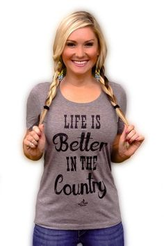 Women's Life is Better in the Country T-Shirt