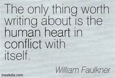at least you have this going for you since you couldnt take a walk on the boring side with just me LOL love me some Faulkner! Feel like I have been in a version of one of his books Wild Palms? Writing Quotes, Words Quotes, Book Quotes, Sayings, Literary Quotes, Book Writer, Writing A Book, Writing Tips, William Faulkner Quotes