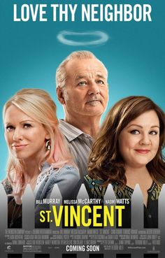 Directed by Theodore Melfi.  With Bill Murray, Melissa McCarthy, Naomi Watts, Jaeden Lieberher. A young boy whose parents just divorced finds an unlikely friend and mentor in the misanthropic, bawdy, hedonistic, war veteran who lives next door.