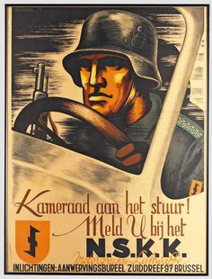 Flemish recruiting poster for the NSKK (Nationalsozialistisches Kraftfahrkorps; Eng: National Socialist Motor Corps) - a paramilitary organization of the Nazi Party (NSDAP) that officially existed from May 1931 to 1945.