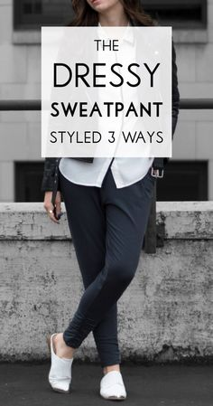 3 ways to style the @Encircled dressy sweatpant! A must have capsule wardrobe staple for chic athleisure outfits & packing light.