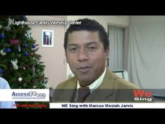 """We Sing with Marcus Mosiah Jarvis – 12/6/2015   AccessTV.org Today on """"We Sing"""" Pastor Marcus Mosiah Jarvis visits Lighthouse Family Worship Center in New Britain Connecticut. He talks with Senior Pastor Renee Couture and Pastor Robert MacDonald about their worship experience ."""