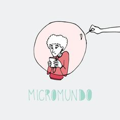 Rastros Ilustrados: Micromundo/Microworld