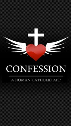 Confession: A Roman Catholic App was developed for Catholics who frequent the sacrament and those who wish to return. Catholic Confession, Catholic Books, Roman Catholic, Catholic School, Catholic Sacraments, Religion Catolica, Christian World, Jesus Is Lord, Spiritism