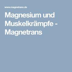Magnesium und Muskelkrämpfe - Magnetrans