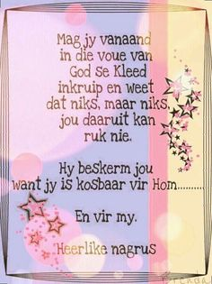 Evening Greetings, Goeie Nag, Afrikaans Quotes, Good Night Quotes, Special Quotes, Sleep Tight, Day Wishes, Strong Quotes, Daily Quotes