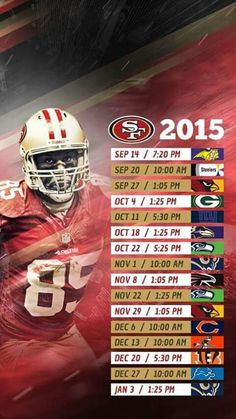Niners pride  49ers for life!! Schedule 2015