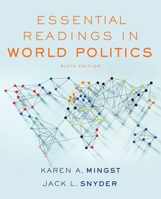 8 best law images on pinterest authors textbook and james darcy essential readings in world politics 6th edition karen a mingst jack l snyder the best balance of classic and contemporary readings complete articles fandeluxe Image collections