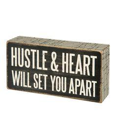 Look at this #zulilyfind! 'Hustle & Heart Will Set You Apart' Box Sign #zulilyfinds