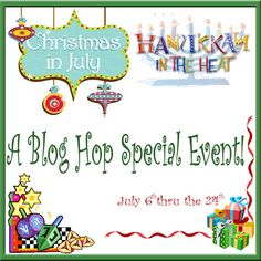Christmas in July/Hanukkah in the Heat 2015 Blog Hop details!